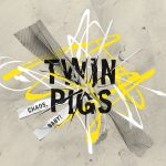 TWIN PIGS_Chaos baby_Vinyl Cover_12_inch_3mm_spined_sleeve_ORI